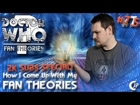 Fan Theories #7.5 : How I Come Up With My Fan Theories (2K Subs Special!)