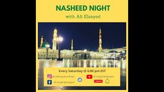 Nasheed Night with Ali Elsayed