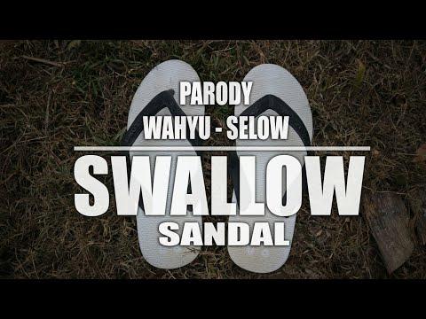 PARODY SELOW - WAHYU    VERSI SANDAL SWALLOW 🎶