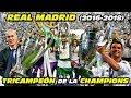 REAL MADRID TRICAMPEÓN 🏆🏆🏆 de la CHAMPIONS LEAGUE (2016-2018)