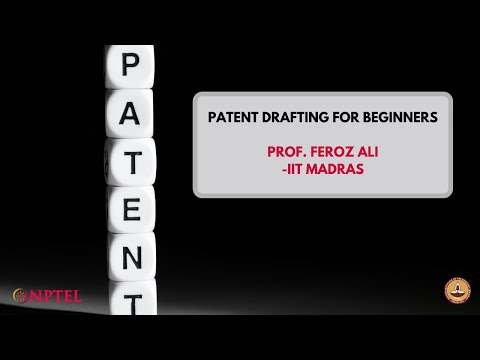 "Introduction to the Course ""Patent Drafting for Beginners"""