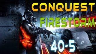 Battlefield 3 : Conquest  Firestorm  40-5  MVP