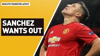 Sanchez Wants Out! | Manchester United Transfer Latest
