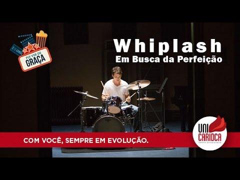 Fui Ver de Graça | Whiplash - Em Busca da Perfeição