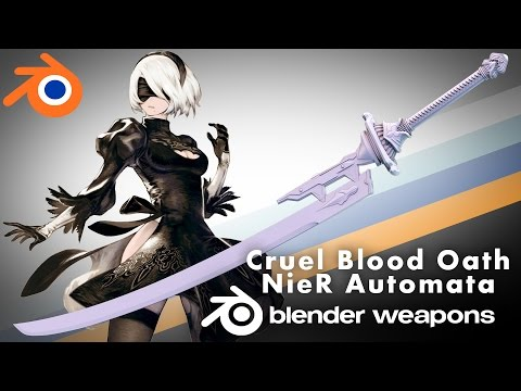 NieR Automata - Cruel Blood Oath - BLENDER WEAPONS (Blender)