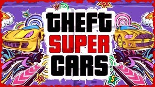 Theft Super Cars Full Game Walkthrough All Levels