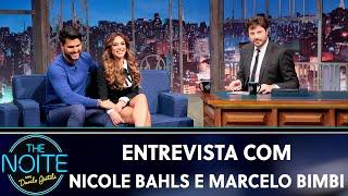 Entrevista com Nicole Bahls e Marcelo Bimbi | The Noite (04/09/19)