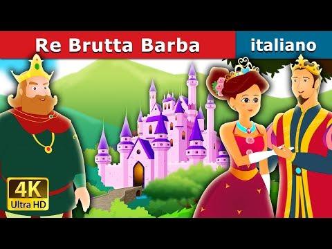 Re Brutta Barba | Storie Per Bambini | Favole Per Bambini | Fiabe Italiane