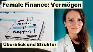 Female Fincance: Vermögen - Überblick und Struktur einfach erklärt