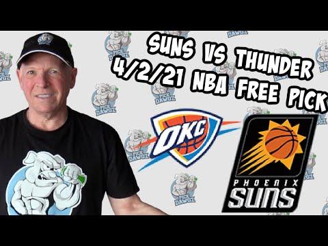 Phoenix Suns vs Oklahoma City Thunder 4/2/21 Free NBA Pick and Prediction NBA Betting Tips