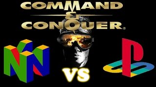[Battle of the Ports] Command & Conquer: Tiberian Dawn N64 Vs Playstation