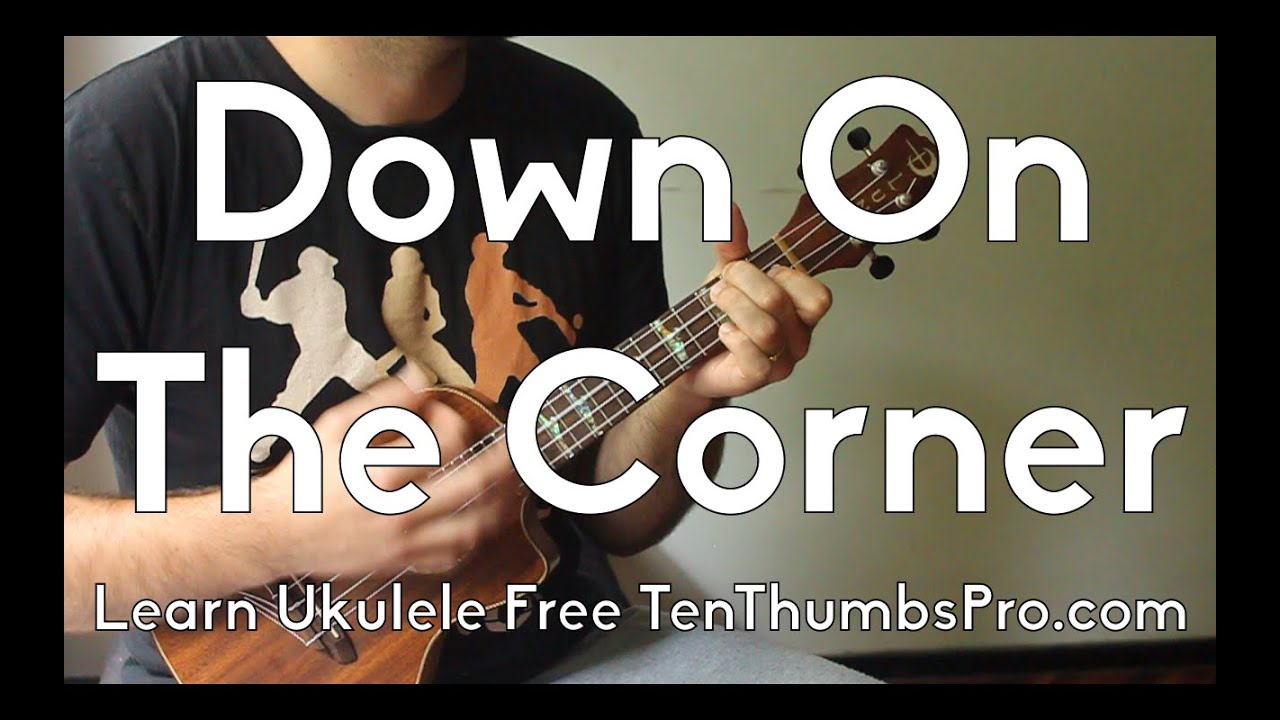 Down on the corner creedence clearwater revival how to play down on the corner creedence clearwater revival how to play ukulele tutorial wriff tabs youtube hexwebz Gallery