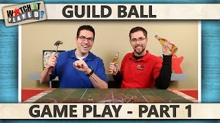 Guild Ball - Game Play 1