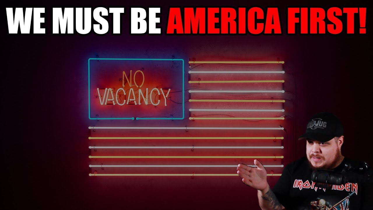 We Must be AMERICA FIRST!