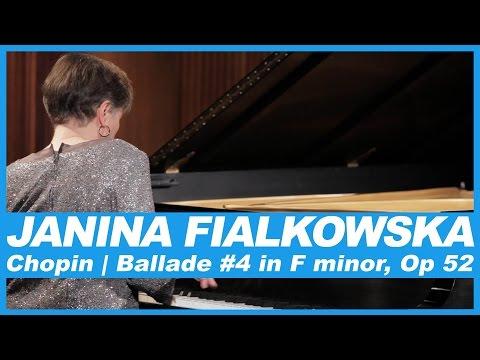 Janina Fialkowska | Frédéric Chopin: Ballade No. 4 in F Minor, Op. 52