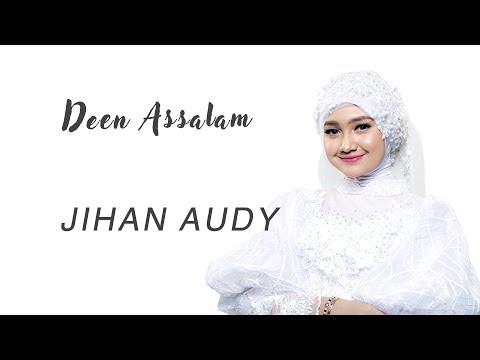 Jihan Audy - Deen Assalam [Official]
