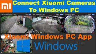 Install Xiaomi Mi Home Security Cameras on Windows Computer screenshot 2