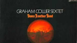 DOWN  ANOTHER  ROAD  GRAHAM  COLLIER SEXTET
