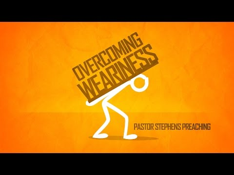 Overcoming Weariness 11272016 AM - The Door Christian Fellowship - El Paso Texas
