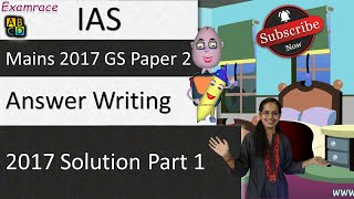 IAS Mains 2017 GS Paper 2 Discussion (Part 1) Answer Writing - Writing Wednesdays thumbnail