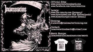 INCARCERATION - Sacrifice (FULL EP)