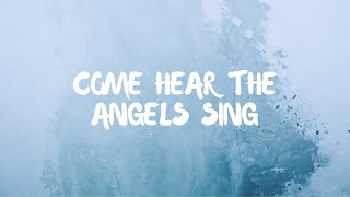 Come Hear The Angels Sing