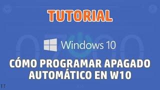 [Tutorial] Cómo programar apagado automático en Windows 10