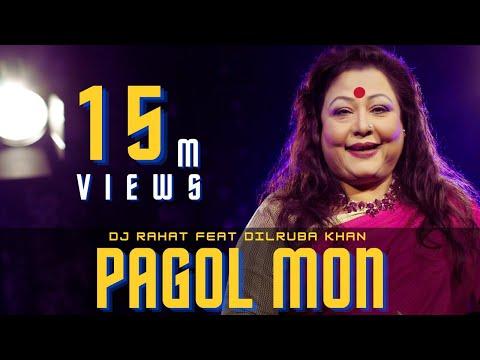 DJ Rahat Feat. Dilruba Khan - Pagol Mon (official Video)