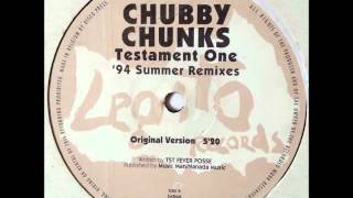 Chubby Chunks - Testament One (HQ)