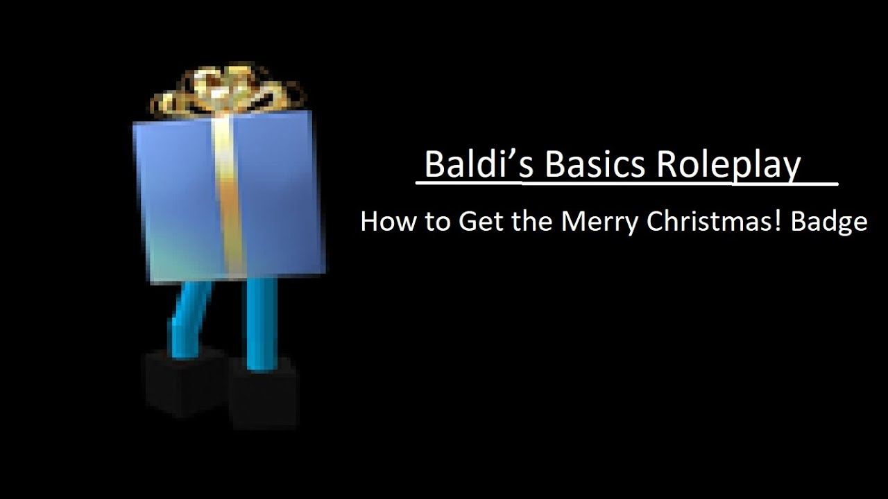 Baldi S Basics Roleplay How To Find All Badges By Da Legendary Nub P