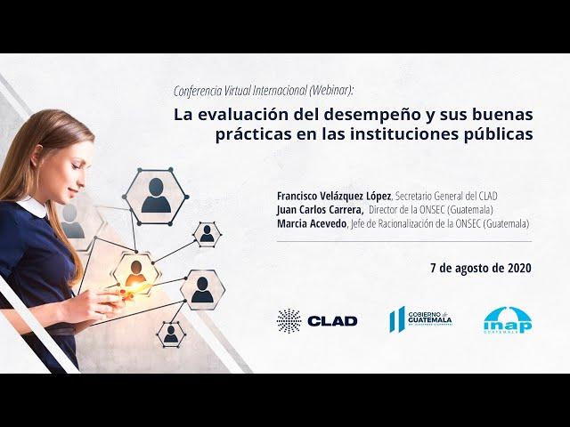 #WebinarCLAD La evaluación del desempeño y sus buenas prácticas en las instituciones públicas
