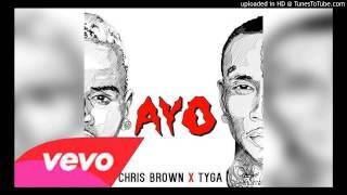 Chris Brown & Tyga - Ayo With Lyrics