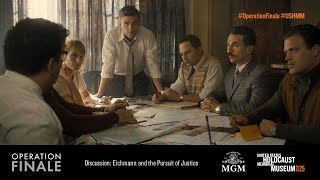 """""""Operation Finale"""" Discussion: Eichmann and the Pursuit of Justice"""