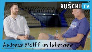 Andreas Wolff im exklusiven Interview | Buschi.TV
