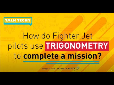 Talk Techy: How Fighter Jet Pilots use Trigonometry to Complete a Mission