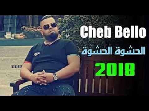 cheb bello 2018 hachwa hachwa