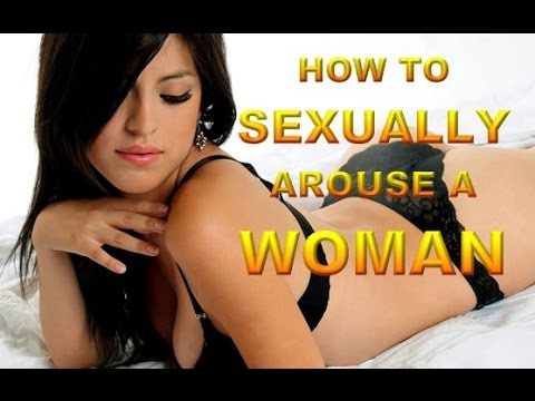 Best way to sexually stimulate a woman