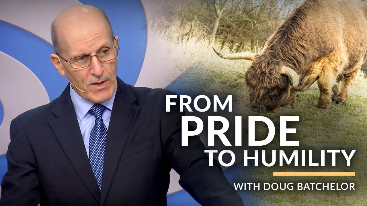 """From Pride to Humility"" with Doug Batchelor (Amazing Facts)"