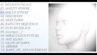 ethrelite n e x t f o r m 2016 full album