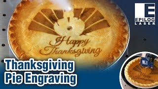 Laser Engraved Pie for the Holidays - Happy Thanksgiving!