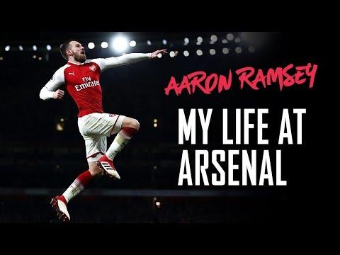 Aaron Ramsey: 'I was a kid, now I'm a man' | My life at Arsenal