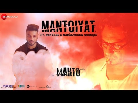 MANTOIYAT | Ft. Raftaar And Nawazuddin Siddiqui | Manto