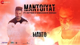 Mantoiyat (Full Video Song) | Manto