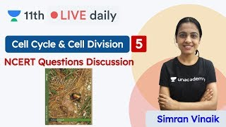 CBSE Class 11: Cell Cycle & Cell Division L5 | Biology | Unacademy Class 11 & 12 | Simran Vinaik