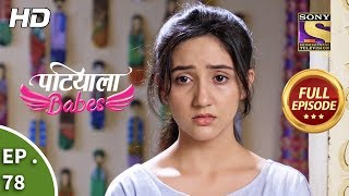 Patiala Babes - Ep 78 - Full Episode - 14th March, 2019