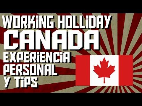 Working Holliday Canada - Experiencia Personal Y Tips