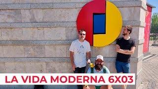 La Vida Moderna | 6x03 | ¿Y qué hay en IFEMA?