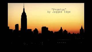 Promise by Jagged Edge