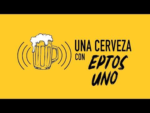 Una Cerveza con Eptos Uno
