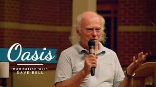 Oasis | Meditation in Word w/ David Bell